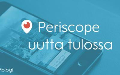 """Periscope päivittyy: """"sticky replays"""" saa yleisöt kasvuun"""
