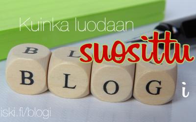 kuinka luodaan suosittu blogi