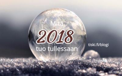 Asiantuntijan some-ennustuksia vuodelle 2018